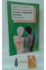 CUERPO Y SUBJETIVIDAD FEMENINA, SALUD Y GÉNERO