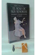 EL SEXO DE SUS SEÑORÍAS. SEXUALIDAD Y TRIBUNALES DE JUSTICIA EN ESPAÑA