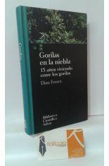 GORILAS EN LA NIEBLA. 13 AÑOS VIVIENDO ENTRE GORILAS