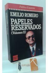 PAPELES RESERVADOS (VOLUMEN II)