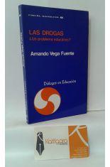 LAS DROGAS ¿UN PROBLEMA EDUCATIVO?