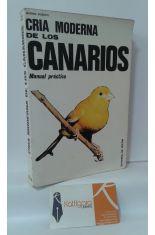CRÍA MODERNA DE LOS CANARIOS. MANUAL PRÁCTICO