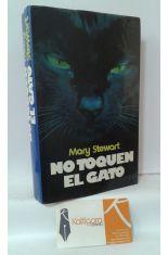 NO TOQUEN AL GATO