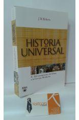 HISTORIA UNIVERSAL. 2, DEL NACIMIENTO DEL ISLAM A LA EUROPA MODERNA