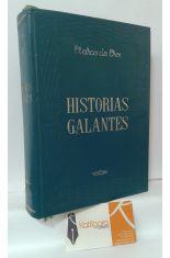 HISTORIAS GALANTES. EL SATIRICÓN - EL HEPTAMERÓN - LAS DAMAS GALANTES - LAS RELACIONES PELIGROSAS