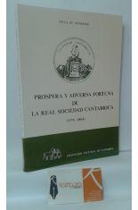 PRÓSPERA Y ADVERSA FORTUNA DE LA REAL SOCIEDAD CANTÁBRICA (1775-1804)