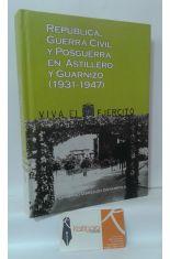 REPÚBLICA, GUERRA CIVIL Y POSGUERRA EN ASTILLERO Y GUARNIZO (1931-1947)