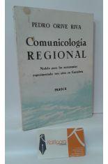 COMUNICOLOGÍA REGIONAL. MODELO PARA LAS AUTONOMÍAS EXPERIMENTADO TRES AÑOS EN CANTABRIA
