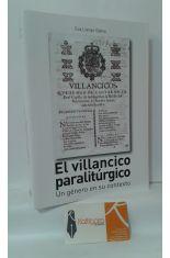 EL VILLANCICO PARALITÚRGICO. UN GÉNERO EN SU CONTEXTO
