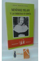 MENÉNDEZ PELAYO Y LAS DERECHAS EN ESPAÑA
