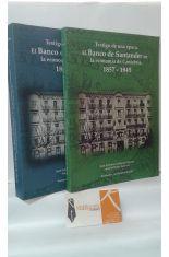 TESTIGO DE UNA ÉPOCA. EL BANCO DE SANTANDER EN LA ECONOMÍA DE CANTABRIA. 1857-1945 (2 TOMOS)