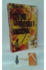 CONTROL CEREBRAL Y EMOCIONAL. MANUAL PRÁCTICO DE FELICIDAD Y SALUD