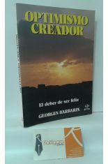 OPTIMISMO CREADOR. EL DEBER DE SER FELIZ