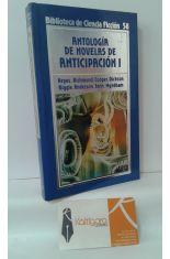 ANTOLOGÍA DE NOVELAS DE ANTICIPACIÓN I
