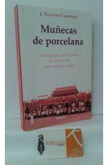 MUÑECAS DE PORCELANA. ADOPCIÓN EN CHINA: EL INICIO DE UNA NUEVA VIDA