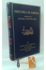 REVOLUCIÓN BURGUESA, OLIGARQUÍA Y CONSTITUCIONALISMO (1934-1923)