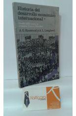 HISTORIA DEL DESARROLLO ECONÓMICO INTERNACIONAL I. DESDE 1820 HASTA LA PRIMERA GUERRA MUNDIAL