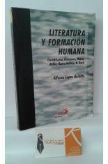 LITERATURA Y FORMACIÓN HUMANA: GARCÍA LORCA, UNAMUNO, HESSE, KAFKA, BUERO VALLEJO, R.BACH