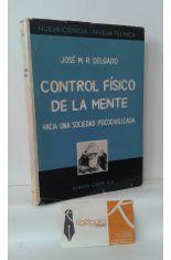 CONTROL FÍSICO DE LA MENTE. HACIA UNA SOCIEDAD PSICOCIVILIZADA