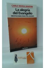 LA ALEGRÍA DEL EVANGELIO. MEDITACIONES PARA LOS JÓVENES