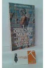 ORIENTE MEDIO. HISTORIA ILUSTRADA DE LAS FORMAS ARTÍSTICAS 1