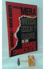 GUERRA, EXILIO Y CÁRCEL DE UN ANARCO SINDICALISTA. MEMORIAS