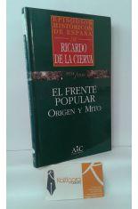EL FRENTE POPULAR: ORIGEN Y MITO