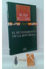 EL HUNDIMIENTO DE LA REPÚBLICA