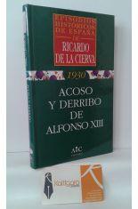 ACOSO Y DERRIBO DE ALFONSO XIII