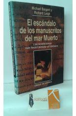 EL ESCÁNDALO DE LOS MANUSCRITOS DEL MAR MUERTO. LAS REVELACIONES QUE HACEN TEMBLAR AL VATICANO