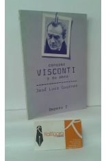 CONOCER VISCONTI Y SU OBRA