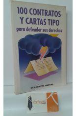 100 CONTRATOS Y CARTAS TIPO PARA DEFENDER SUS DERECHOS