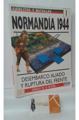 NORMANDÍA 1944. DESEMBARCO ALIADO Y RUPTURA DEL FRENTE