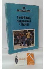 SOCIODRAMA, MARGINALIDAD Y DROGAS