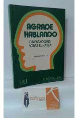 AGRADE HABLANDO, ORIENTACIONES SOBRE EL HABLA