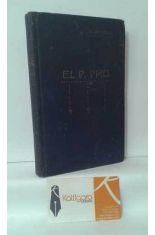 POR CRISTO REY EL PADRE PRO DE LA COMPAÑÍA DE JESÚS 1891-FUSILADO EN MÉXICO EN 1927