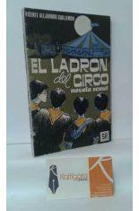 EL LADRÓN DEL CIRCO, NOVELA SCOUT