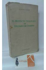 EL PROYECTO TEOLÓGICO DE TEILHARD DE CHARDIN