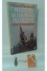 MARINERO DE LOS MARES DEL DESTINO. ELRIC DE MELNIBONÉ 2