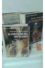 EL REINO HERIDO - EL ÁRBOL ÚNICO - EL PORTADOR DEL ORO BLANCO. SEGUNDAS CRÓNICAS DE THOMAS COBENANT (TRILOGÍA COMPLETA)