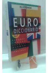EURODICCIONARIO. ESPAÑOL, INGLÉS, FRANCÉS, ALEMÁN, PORTUGUÉS, ITALIANO