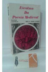 ESCOLMA DA POESÍA MEDIEVAL (1198-1354)