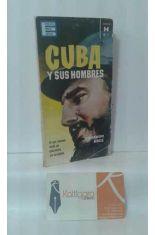 CUBA Y SUS HOMBRES