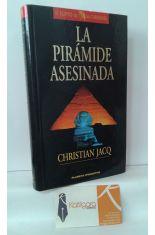 LA PIRÁMIDE ASESINADA (PRIMER VOLUMEN DE LA TRILOGÍA EL JUEZ DE EGIPTO)