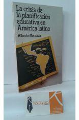 LA CRISIS DE LA PLANIFICACIÓN EDUCATIVA EN AMÉRICA LATINA