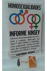 HOMOSEXUALIDADES. INFORME KINSEY SOBRE LA HOMOSEXUALIDAD DE HOMBRES Y MUJERES
