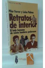 RETRATOS DE INTERIOR, EL LADO HUMANO DE VEINTE HOMBRES PODEROSOS