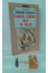 CORRE, CORRE, QUE TE PILLO (CANCIONERO)