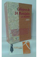 CALLEJERO DE 24 MUNICIPIOS DE MADRID. 2005