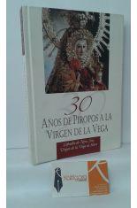 30 AÑOS DE PIROPOS A LA VIRGEN DE LA VEGA
